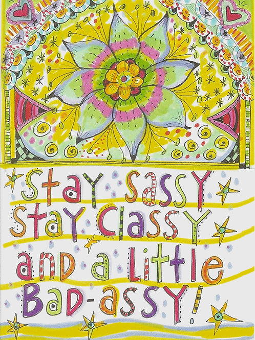 Stay sassy - #nd-315