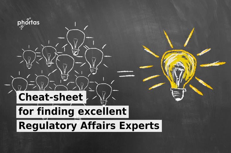 Cheat-sheet for finding excellent Regulatory Affairs Experts