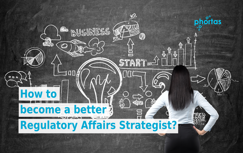 How to become a better Regulatory Affairs Strategist?
