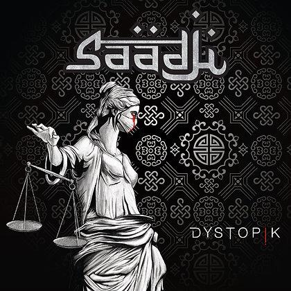 Saadji - Dystopik (2021)