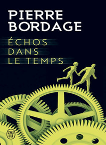 Échos dans le temps, de Pierre Bordage