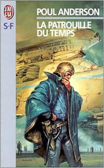La patrouille du Temps, de Poul Anderson