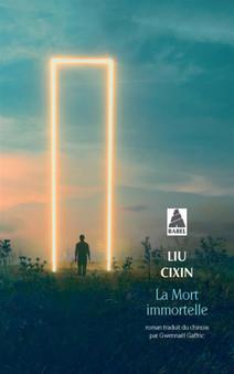La Mort immortelle, de Liu Cixin
