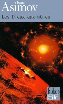 Les Dieux eux-mêmes, d'Isaac Asimov