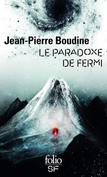 Le paradoxe de Fermi, de Jean-Pierre Boudine