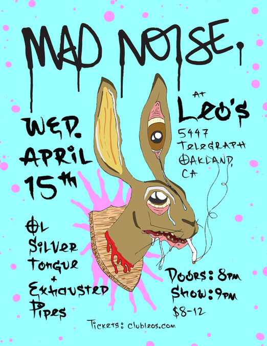 MAD NOISE w/ Ol Silver Tongue & Exhausted Pipes