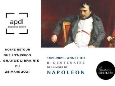 Napoléon, l'invité de la Grande Librairie du 24 Mars 2021