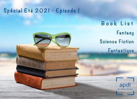 Spécial Eté 2021 - épisode 1 : Book List Fantasy / SF / Fantastique - by au plaisir de lire