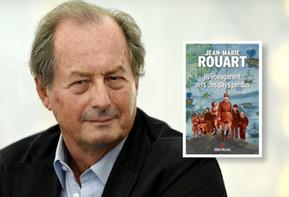 Ils voyagèrent vers des pays perdus - de Jean-Marie Rouart