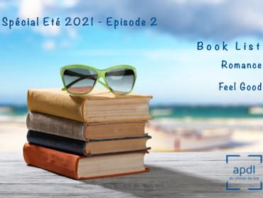Spécial Eté 2021 - épisode 2 : Book List Romance - Feel Good - by au plaisir de lire