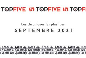Top Five des Chroniques les plus lues - Septembre 2021