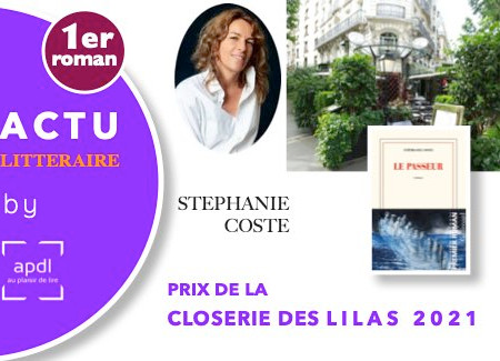 Le Passeur - de Stéphanie Coste - Prix 2021 de la Closerie des Lilas & 1er roman !