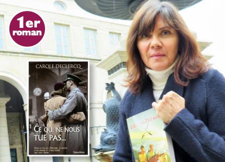 Ce qui ne nous tue pas - de Carole Declercq