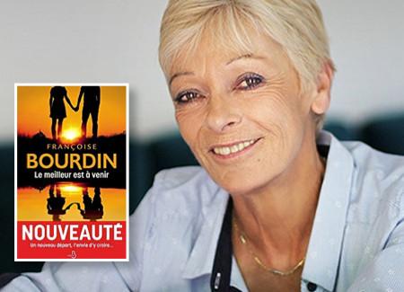 Le meilleur est à venir - de Françoise Bourdin