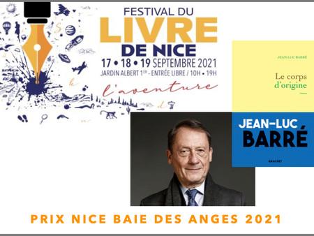 ACTUALITE LITTERAIRE : Le Prix Nice Baie des Anges 2021 attribué à Jean Luc Barré