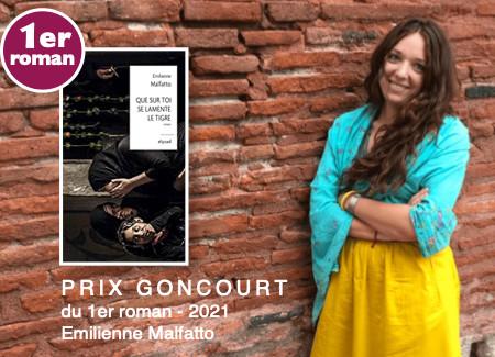 Que sur toi se lamente le tigre - d'Emilienne Malfatto - Prix Goncourt du 1er roman 2021