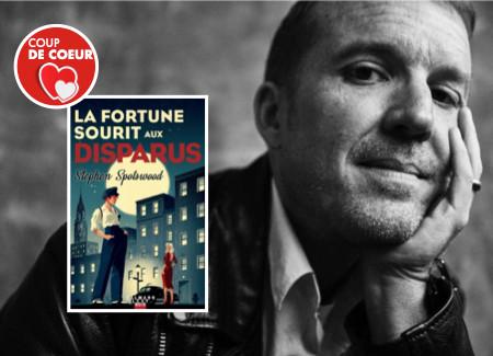 La Fortune sourit aux Disparus - de Stephen Spotswood