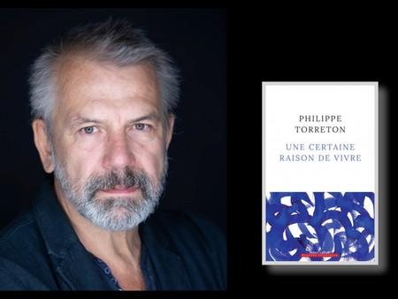 Sélection Rentrée Littéraire APDL : Une certaine raison de vivre - de Philippe Torreton
