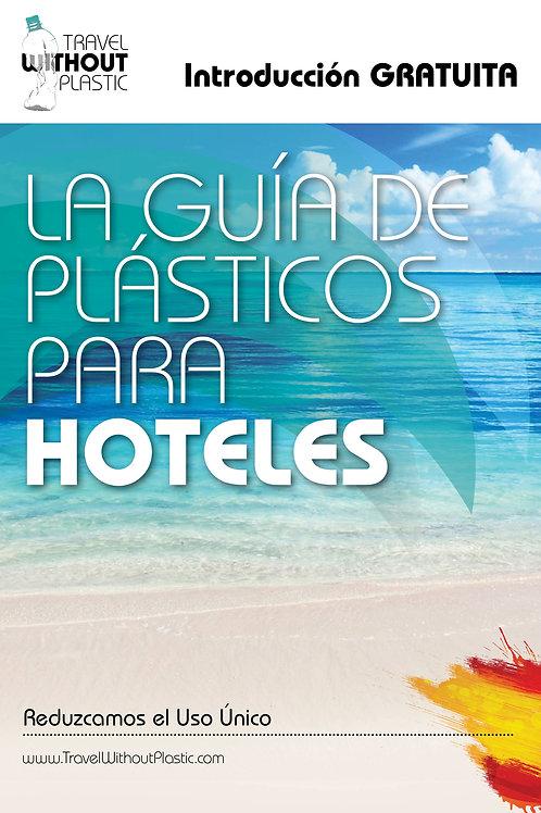 Introducción Gratuita ¿Cómo reducir el plástico de un solo uso en hoteles
