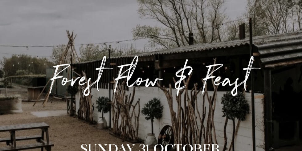Forest Flow & Feast