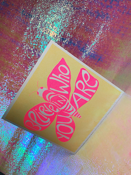 Believe in Who You Are Card