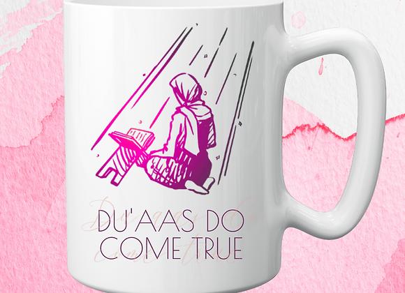 Du'aas Do Come True