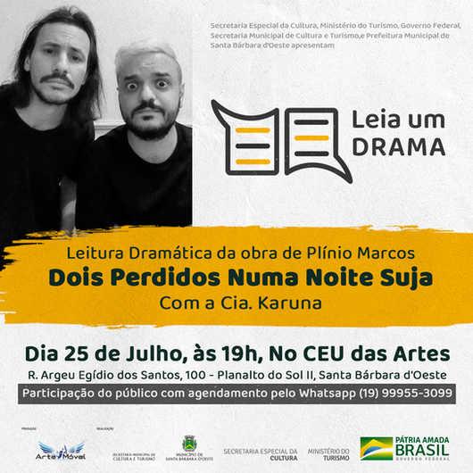 """Dia 25/07 - Cia Karuna faz a leitura dramática da peça """"Dois Perdidos Numa Noite Suja"""" de Plínio Marcos"""