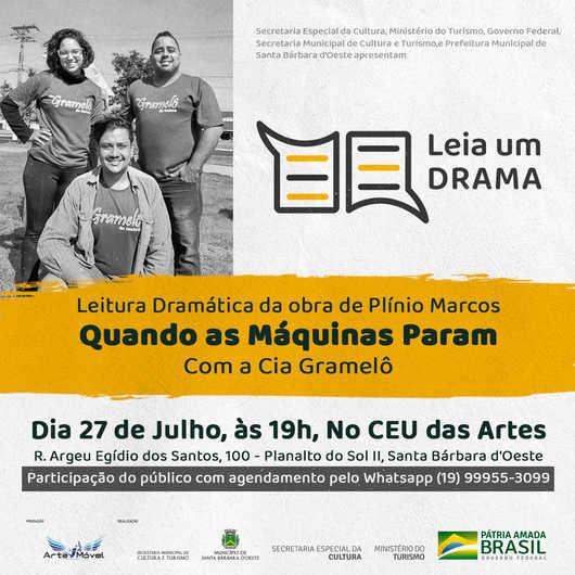"""Dia 27/07 - Cia Gramelô faz a leitura da dramática da peça """"Quando as Máquinas Param"""" de Plínio Marcos"""