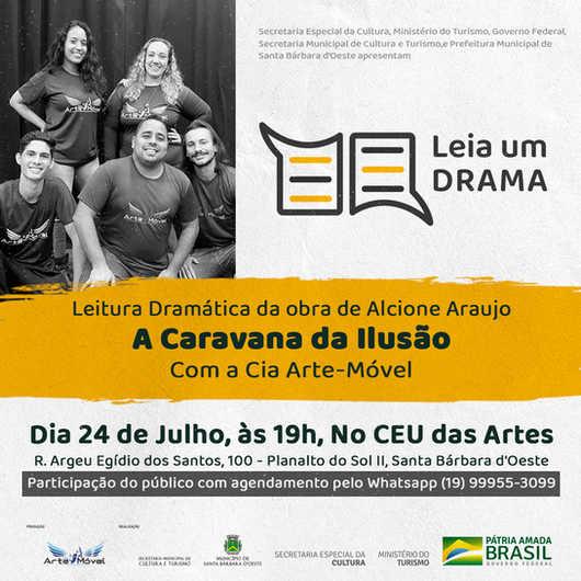 """Dia 24/07 - Cia Arte-Móvel faz a leitura da dramática da peça """"A Caravana da Ilusão"""" de Alcione Araujo"""
