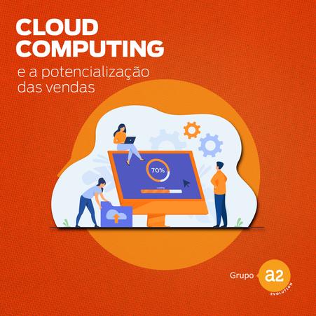 Cloud computing e a potencialização das vendas