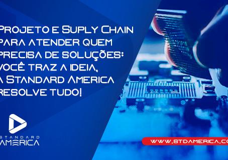 Projeto e Suply Chain para atender quem precisa de soluções!