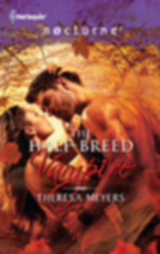 The Half-Breed Vampire by Theresa Meyers