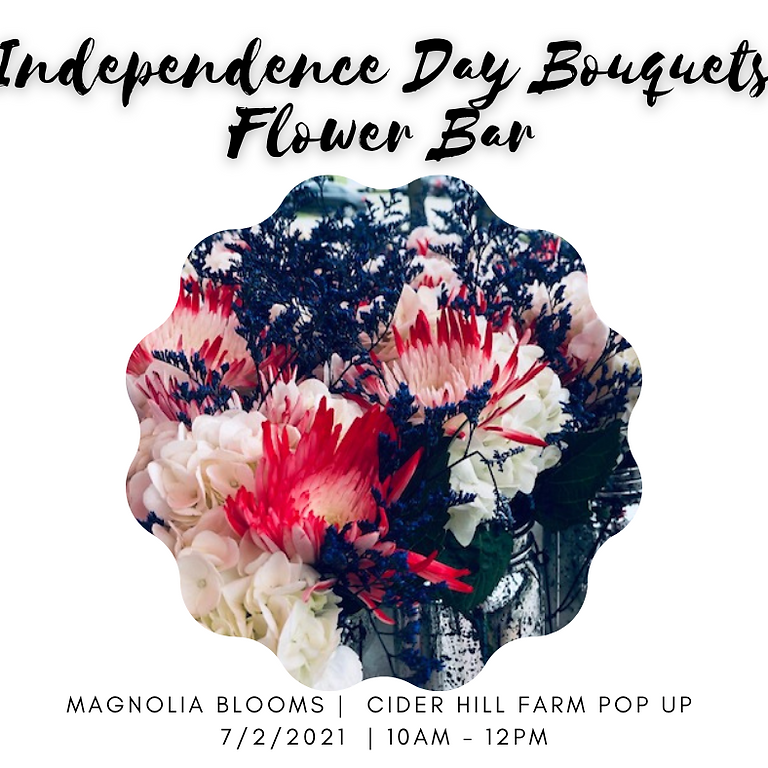 Independence Day Bouquets - Flower Bar Pop Up