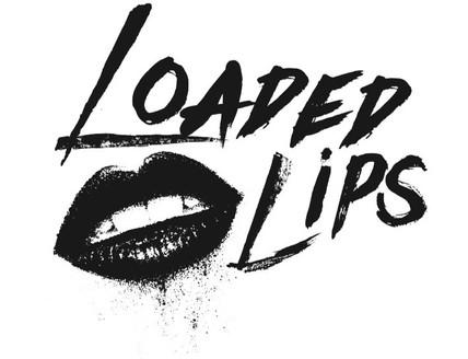 Loaded Lips