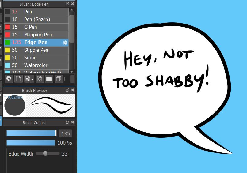 """The brush presets toolbar and the brush settings toolbar alongside a speech bubble created with the edge pen that says """"Hey, not too shabby!"""""""