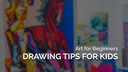 5 Tips for Kids to Improve Their Drawing Skills