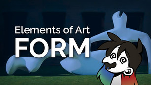 The Elements of Art - Form