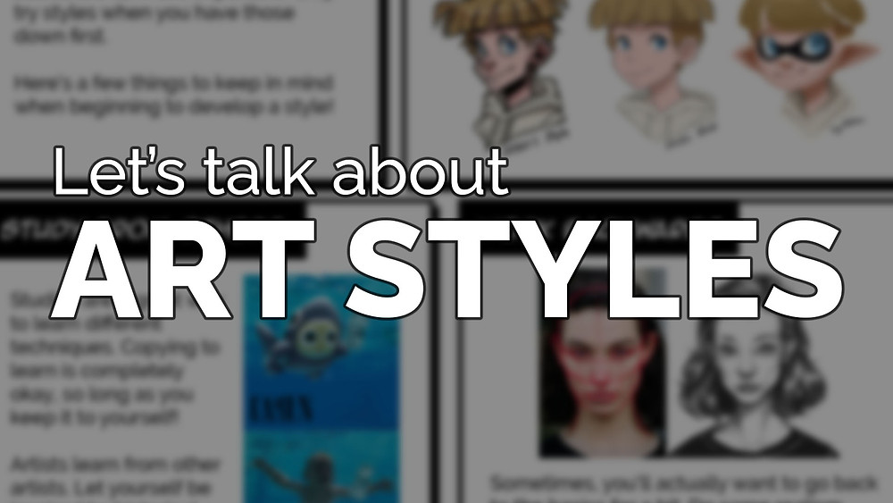 """Large white text that says """"Let's talk about art styles"""" over top of a blurred image of a worksheet"""