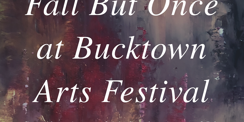 Fall But Once at Bucktown Arts Fest
