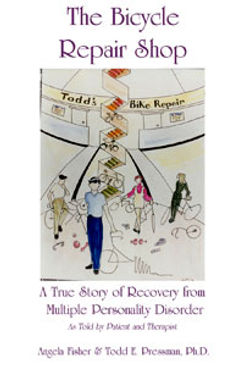 Get the book: The Bicycle Repair Shop: A True Story of Recovery from Multiple Personality Disorder""