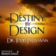 Get the CD program: Destiny By Design
