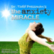 Get the CD program: The Anxiety Miracle