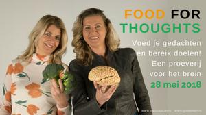 Food For Thoughts, voed je gedachten en bereik doelen. Een proeverij voor het brein.