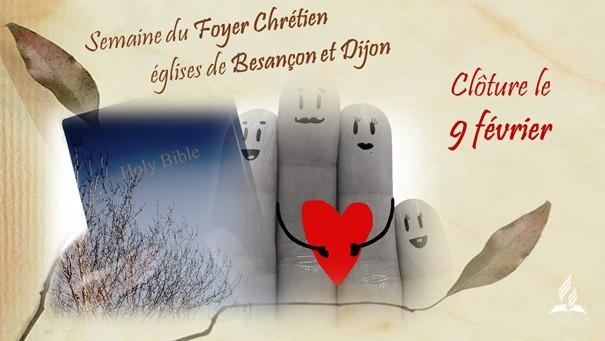 Clôtre de la semaine du foyer chrétien, églises adventistes de Besançon et Dijon