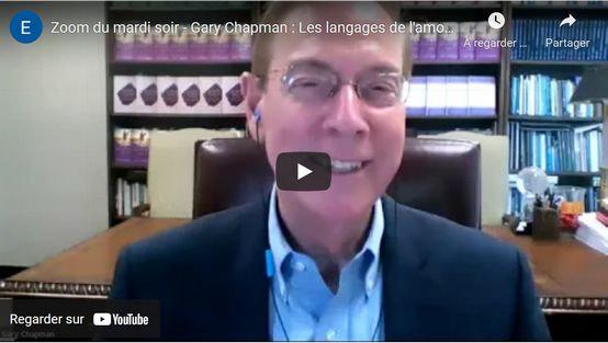 Revoir la conférence de Gary Chapman