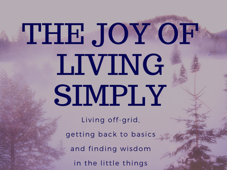 The Joy of Living Simply