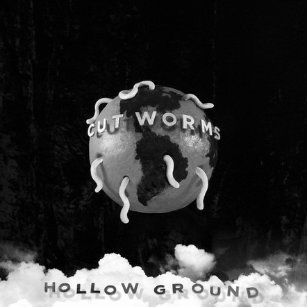CUT WORMS / HOLLOW GROUND