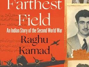 """FARTHEST FIELD"" by RAGHU KARNAD"