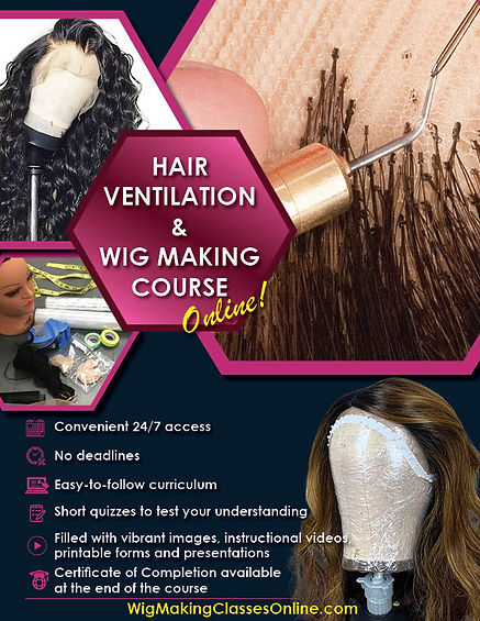 Hair Ventilation and Wig Making Course Online