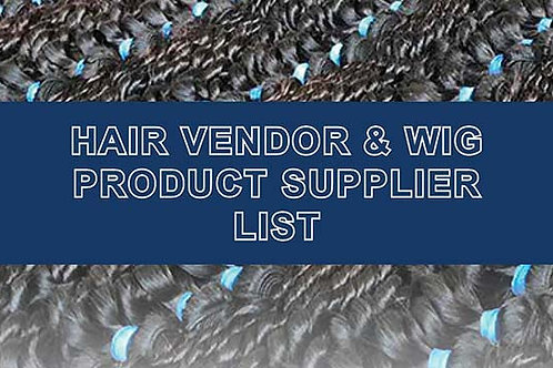 Vendor List - Hair Vendors and Wig Product & Supplier List